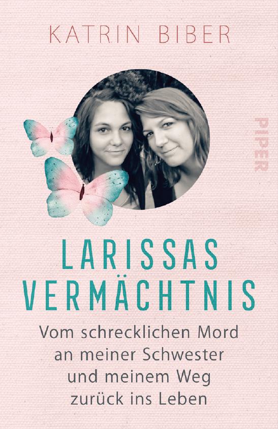 Larissas Vermächtnis